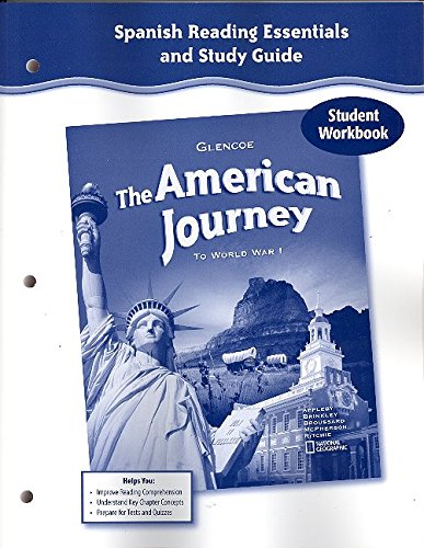 9780078732041: The American Journey to World War 1, Spanish Reading Essentials and Study Guide, Workbook