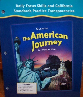 9780078732690: Daily Focus Skills and California Standards Practice Transparencies (The American Journey: to World War 1)