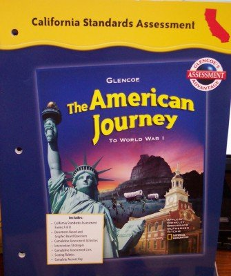 9780078732706: California Standards Assessment (The American Journey to World War 1)