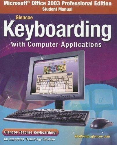 9780078733635: Keyboarding with Computer Applications: Lessons 1-150 (Teacher Wraparound Edition)