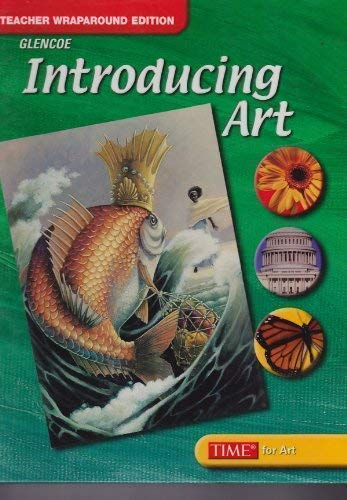 9780078735561: Introducing Art Teacher Wraparound Edition