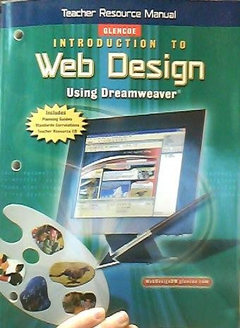 9780078736865: Glencoe Introduction to Web Design Using Dreamweaver (Teacher Resource Manual)