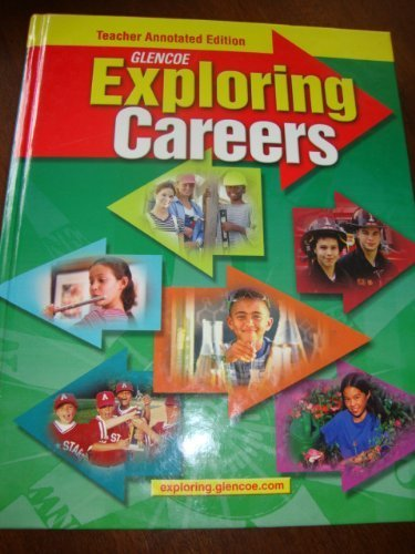 9780078736902: Exploring Careers Teacher Annotated Edition