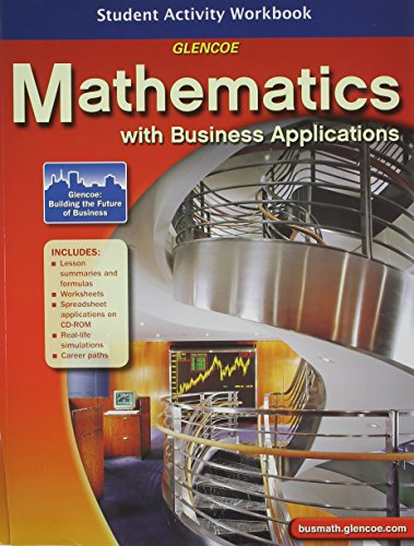 9780078737473: Mathematics with Business Applications, Student Activity Workbook
