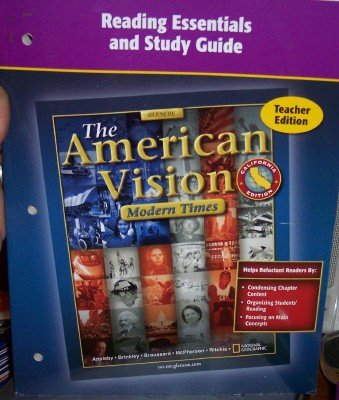 9780078737534: Reading Essentials and Study Guide (The American Vision: Modern Times Teacher Edition, California Edition)