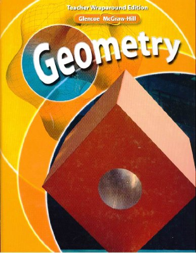 9780078738289: Glencoe McGraw-Hill Geometry (Teacher Wraparound Edition)