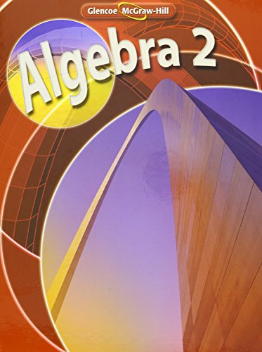 Algebra 2 Teacher Wraparound Edition By Glencoe Mcgraw Hill: holliday