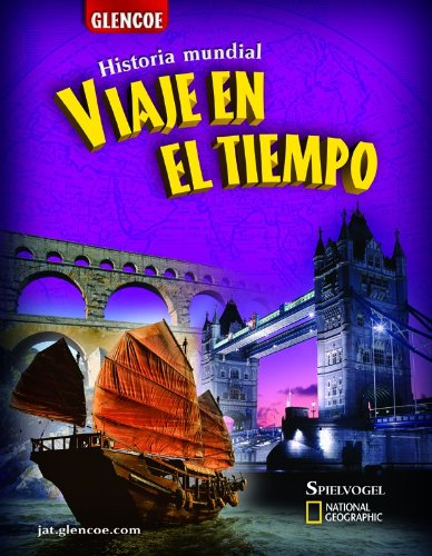 9780078739309: Historia mundial Viaje En El Tiempo  (Journey Across Time), Spanish Student Edition (Spanish Edition)