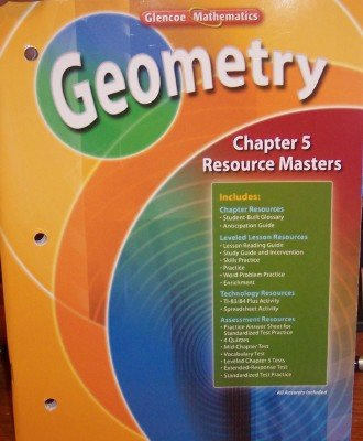 9780078739620: Geometry: Chapter 5 Resource Masters