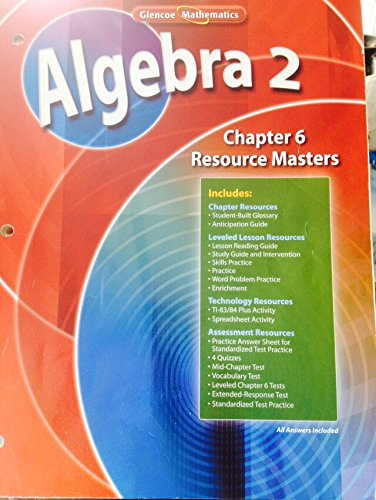 9780078739767: Algebra 2 Chapter 6 Resource Masters (Glencoe Mathematics)