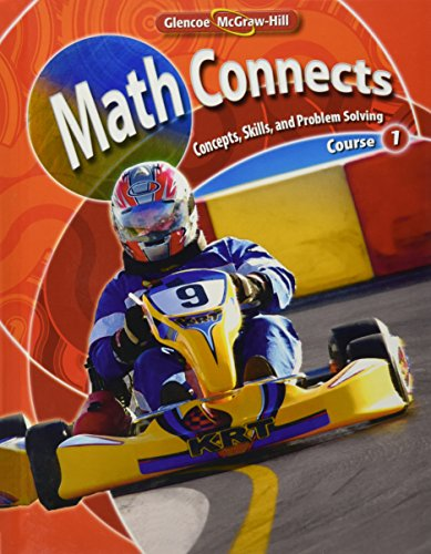 9780078740428: Math Connects: Concepts, Skills, and Problems Solving, Course 1, Student Edition (MATH APPLIC & CONN CRSE)