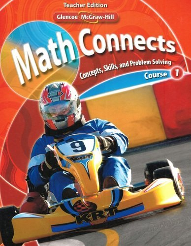 9780078740442: Math Connects: Concepts, Skills, and Problem Solving, Course 1, Vol. 1, Teacher Edition