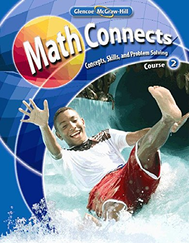 9780078740466: Math Connects: Concepts, Skills, and Problems Solving, Course 2, Student Edition