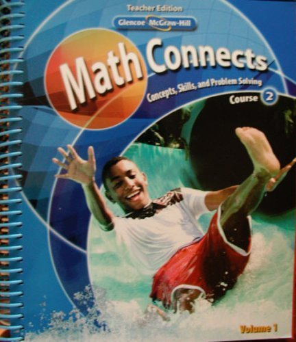 9780078740480: Glencoe McGraw-Hill - Math Connects: Concepts, Skills, and Problem Solving - Course 2 - Teacher Edition - Volume 1