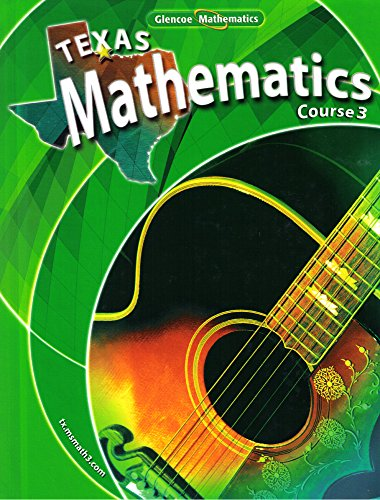 9780078740510: Texas Mathematics Course 3 (Course 3)