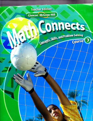Math Connects Concepts, Skills, and Problem Solving, Course 3, Vol. 1, Teacher Edition: Day, Roger;...