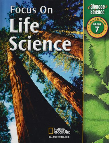 9780078741845: Focus on Life Science Grade 7, California Edition