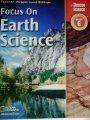 9780078741869: Focus on Earth Science Grade 6 Teacher Wraparound Edition (California Edition)