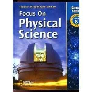 9780078741883: Focus on Physical Science Grade 8 Teacher Wraparound Edition (California Edition)