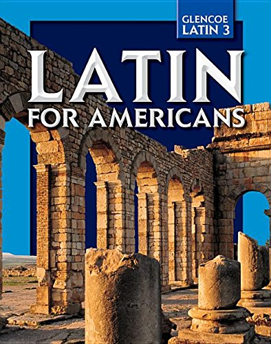 9780078742552: Latin for Americans, Level 3 (Glencoe Latin)