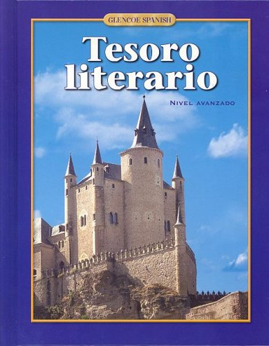 9780078742576: Tesoro literario, Student Edition (SPANISH LEVEL 5)