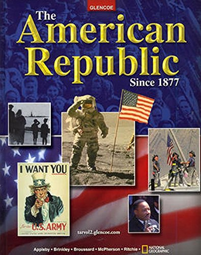 9780078743597: The American Republic Since 1877, Student Edition