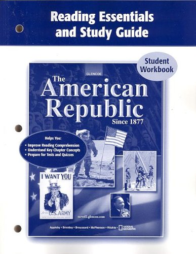 9780078743627 The American Republic Since 1877 Reading