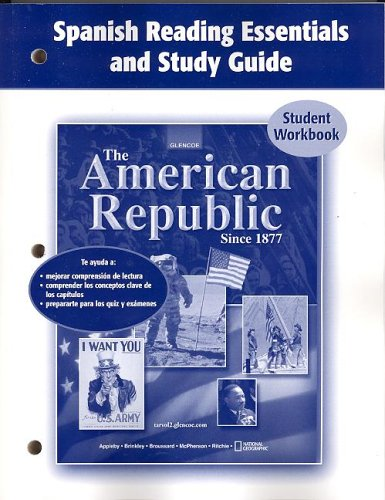 9780078743641: The American Republic Since 1877, Spanish Reading Essentials and Study Guide, Workbook (Spanish Edition)