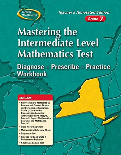9780078743924: Mastering the New York Intermediate Level Math Test: Diagnose--Prescribe--Practice Workbook, Grade 7
