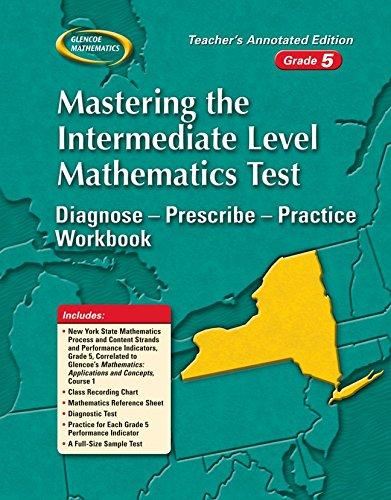 9780078744099: Mastering the New York Intermediate Level Mathematics Test: Diagnose--Prescribe--Practice Workbook, Grade 5
