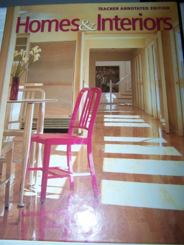 9780078744211: Homes and Interiors: Teacher Edition