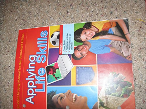 9780078744396: Glencoe Applying Life Skills, Student Activity Manual Teacher Annotated Edition (SAM TAE)