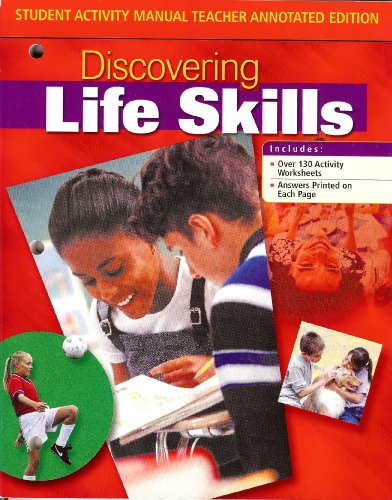9780078744655: Discovering Life Skills - Student Activity Manual Teacher Annotated Edition