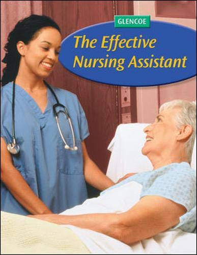 9780078744778: The Effective Nursing Assistant, Student Edition