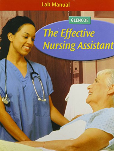 9780078744792: The Effective Nursing Assistant, Student Lab Manual