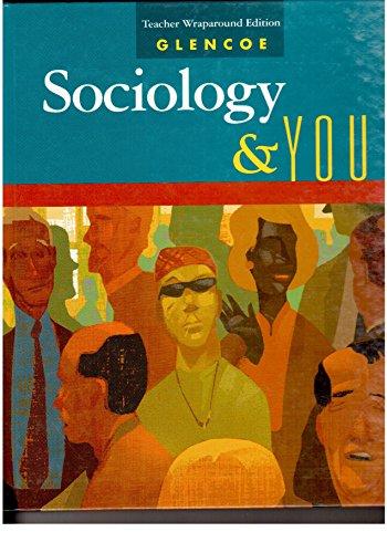 Glencoe Sociology & You Teacher Wraparound Edition: Shepard, Jon M.;