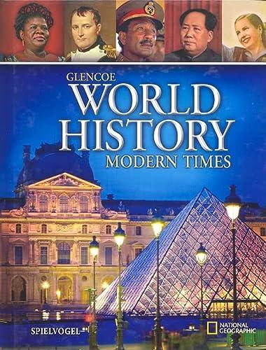 9780078745270: Glencoe World History, Modern Times, Student Edition (WORLD HISTORY (HS))
