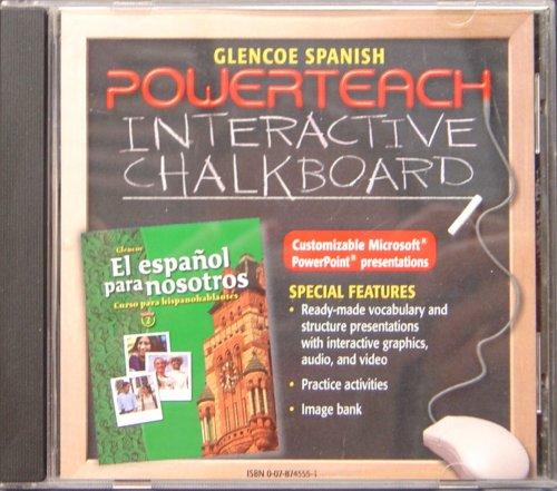 Glencoe Spanish Powerteach Interactive Chalkboard CD t/a El Espanol para Nosotros Nivel 2