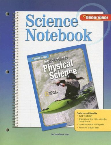 9780078745713: Science Notebook: Introduction to Physical Science (Glencoe Science)