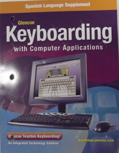 9780078745942: Spanish Language Supplement Glencoe Keyboarding with Computer Applications