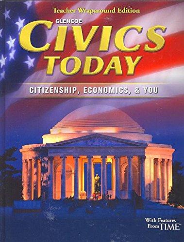9780078746321: Civics Today Citizenship Economics & You Teacher Wraparound Edition