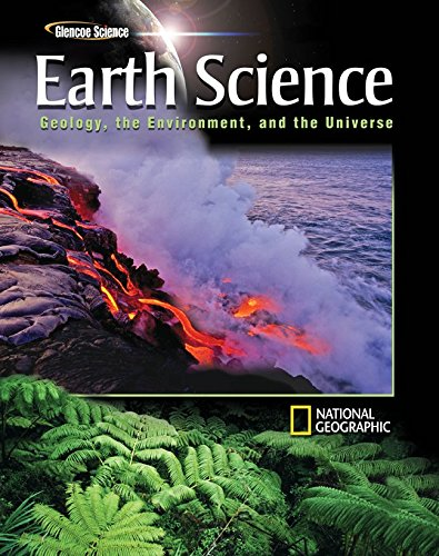 Glencoe Earth Science: Geology, the Environment, and the Universe, Student Edition (Glencoe Science...