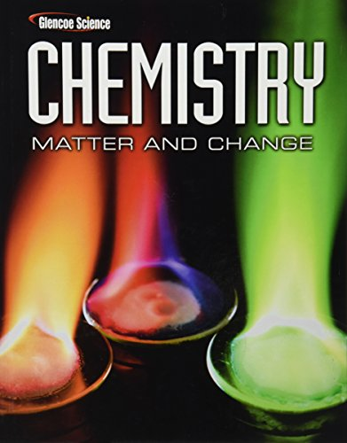 9780078746376: Chemistry: Matter & Change, Student Edition (Glencoe Science)