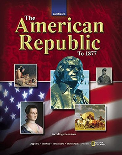 9780078746758: The American Republic to 1877, Student Edition