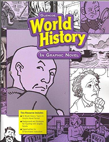 9780078747380: Glencoe World History, World History in Graphic Novel (WORLD HISTORY (HS))