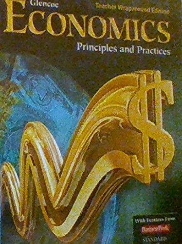 Glencoe Economics Principles and Practices Teacher Wraparound: Clayton, Gary E.;