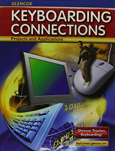 9780078748219: Glencoe Keyboarding Connections, Microsoft Office 2003, Student Guide (RICE: MS KEYBOARDING)