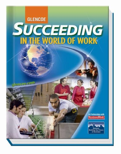 9780078748288: Succeeding in the World of Work, Student Edition (SUCCEEDING IN THE WOW)