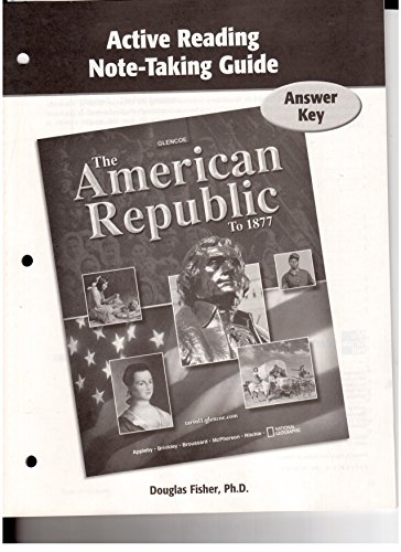 9780078749551: Active Reading Note-Taking Guide Answer Key (Glencoe Social Studies The American Republic To 1877)