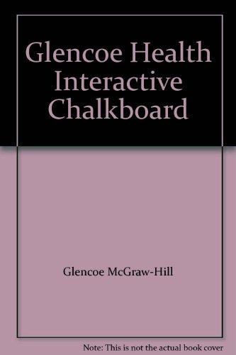 Glencoe Health Interactive Chalkboard
